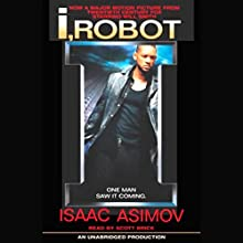 I, Robot Audiobook by Isaac Asimov Narrated by Scott Brick