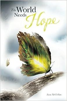 The World Needs Hope
