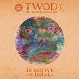THE WORLD OF DALALA / DJ MOTIVE