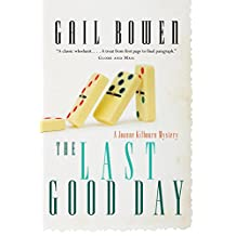 The Last Good Day: A Joanne Kilbourn Mystery (Joanne Kilbourn Mysteries Book 9)