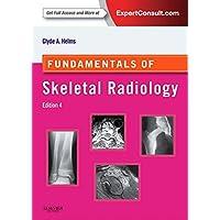 Fundamentals of Skeletal Radiology (Fundamentals of Radiology)