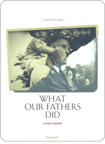 What Our Fathers Did: A Nazi ()