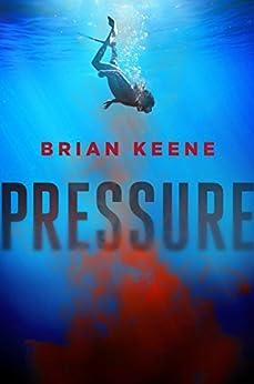Pressure by [Keene, Brian]