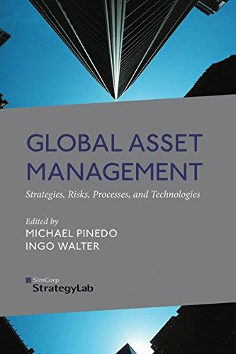 Global Asset Management: Strategies, Risks, Processes, and Technologies by Palgrave Macmillan