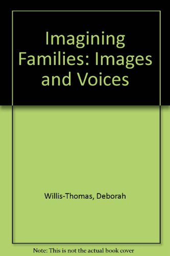 Imagining Families: Images & Voices