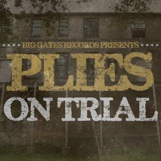 Plies - Plies On Trial,official Mixtape..big Gates Records Presents....plies On Trial - Zortam Music