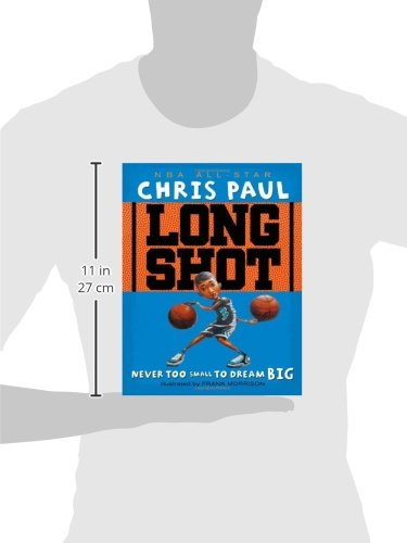 Long Shot: Never Too Small to Dream Big: Chris Paul, Frank ...