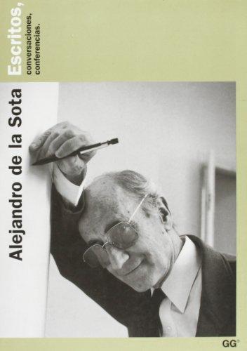 Descargar Libro Alejandro De La Sota: Escritos, Conversaciones, Conferencias Manuel Gallego
