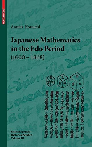 Japanese Mathematics in the Edo Period (1600-1868): A study of the works of Seki Takakazu (?-1708) and Takebe Katahiro (