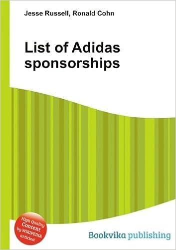 newest 66462 1f9c4 List of Adidas sponsorships Paperback – 1 Jan 2012