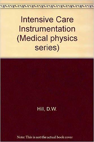 Nem engelsk bog gratis download Intensive Care Instrumentation (Medical physics series) in Danish PDF FB2 iBook by D.W. Hill,A.M. Dolan