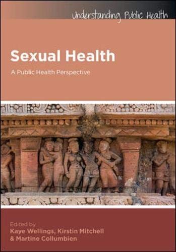 Sexual Health: A Public Health Perspective (Understanding Public Health)