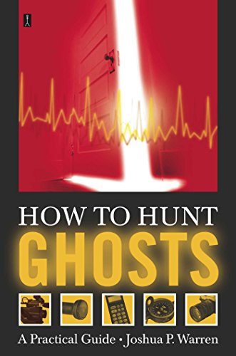How to Hunt Ghosts: A Practical Guide ()