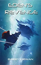 Eden's Revenge (Eden Paradox Book 3)