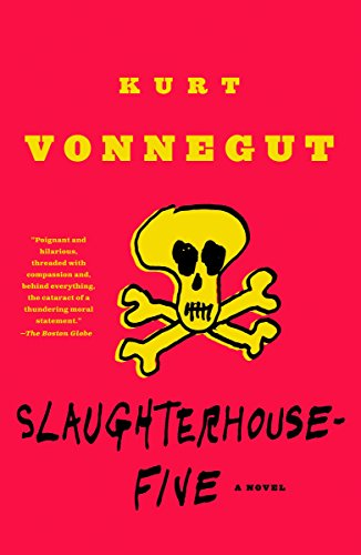 Slaughterhouse-Five: A Novel (Modern Library 100 Best Novels) (Best Modern War Novels)