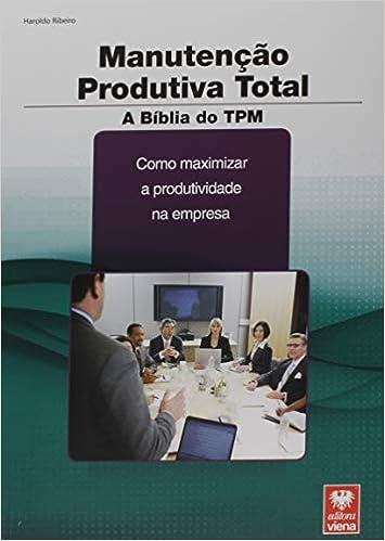 41-D0ZR2YPL._SX353_BO1,204,203,200_ Três livros sobre TPM que todo profissional da área deve ler - Revista Manutenção