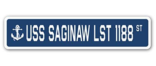 USS Saginaw LST 1188 Street Sign us Navy Ship Veteran Sailor ()