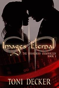 Images Eternal (The Shoalman Chronicles) (Volume 1)