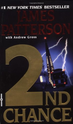 2nd Chance (The Women's Murder Club) [Mass Market Paperback] [2003] (Author) James Patterson
