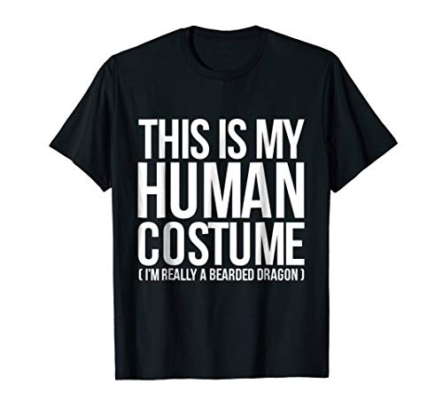 This Is My Human Costume I'm Really a Bearded Dragon Shirt ()