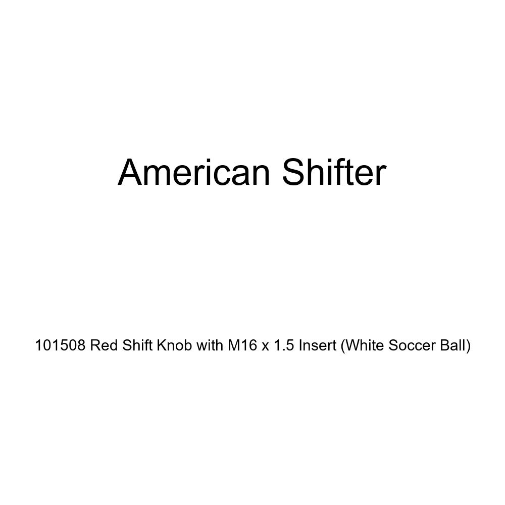 American Shifter 101508 Red Shift Knob with M16 x 1.5 Insert White Soccer Ball
