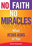 No Faith, No Miracles, Arlene McGannon, 0764821709