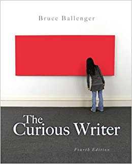The Curious Writer with New MyWritingLab with Etext -- Access Card Package
