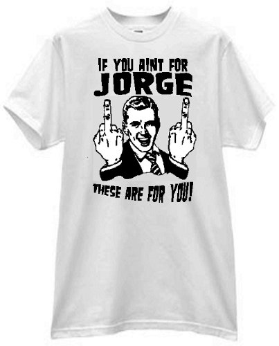 if-you-aint-for-jorge-man-flipping-bird-to-you-self-fan-t-shirt