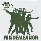 High Crimes & Misdemeanor