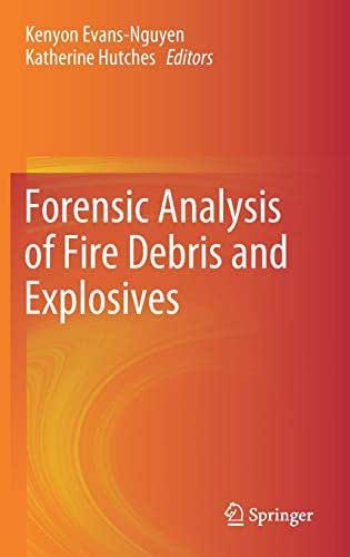Forensic Analysis of Fire Debris and Explosives