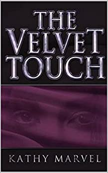 The Velvet Touch by [Marvel, Kathy]