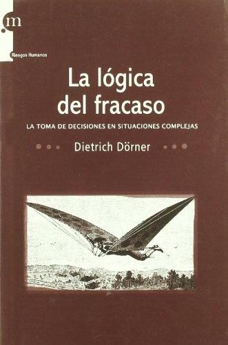 Logica Del Fracaso, La