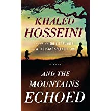 [ And the Mountains Echoed Hosseini, Khaled ( Author ) ] { Hardcover } 2013