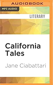 California Tales: Three Short Stories from Audible Studios on Brilliance Audio