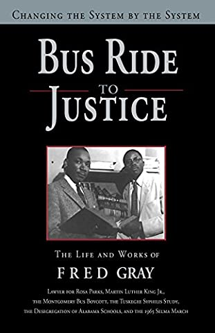 Bus Ride to Justice (Revised Edition): Changing the System by the System, the Life and Works of Fred - Ride System