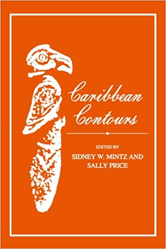 Caribbean Contours (Johns Hopkins Studies in Atlantic History and Culture)