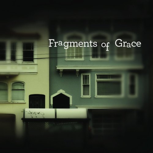 City Hymns - Fragments of Grace (2011)