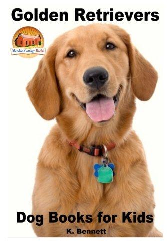 Golden Retrievers: Dog Books for Kids