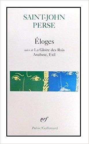 Eloges / La Gloire des Rois /Anabase /Exil