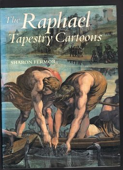 The Raphael Tapestry Cartoons: Narrative, Decoration, Design (Import)