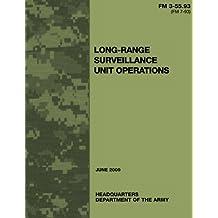 Long-Range Surveillance Unit Operations (FM 3-55.93 / 7-93)