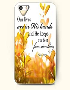 iPhone 5 5S Case OOFIT Phone Hard Case ** NEW ** Case with Design Our Lives Are In His Hands And He Keeps Our Feet From Stumbling Psalm 66:9- Bible Verses - Case for Apple iPhone 5/5s