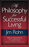 img - for My Philosophy For Successful Living by Jim Rohn (2012-11-08) book / textbook / text book