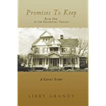 Promises to Keep: Book One of the Haverford Trilogy