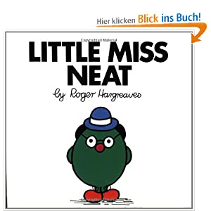 Little Miss Neat (Mr. Men and Little Miss) Roger Hargreaves