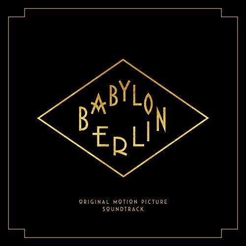 Babylon Berlin (Music from the Original TV Series) by ...  Babylon Berlin ...