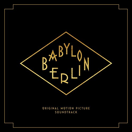 Price comparison product image Babylon Berlin (Music from the Original TV Series)
