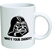 """Star Wars""""Who's Your Daddy""""? Father's Day Coffee Mug Collectible Novelty 11 Oz Nice Valentine Inspirational and Motivational Souvenir"""