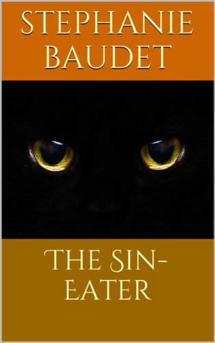 Book: The Sin-Eater by Stephanie Baudet
