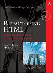 Refactoring HTML: Improving the Design of Existing Web Applications (Addison-Wesley Signature)